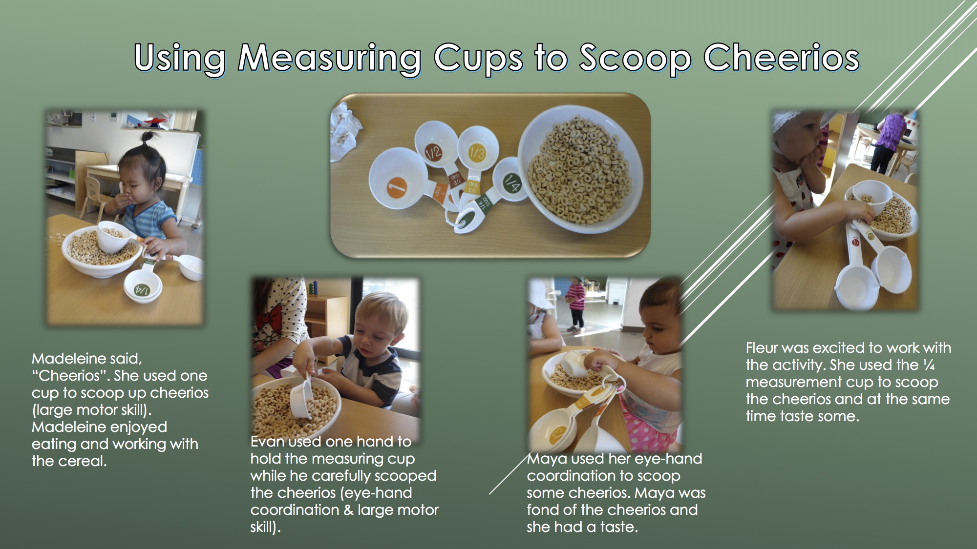 Using Measuring Cups to Scoop Cheerios