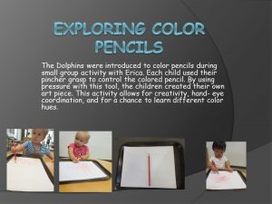 Exploring Color Pencil
